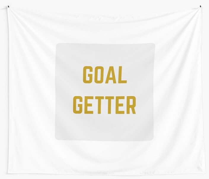 GOAL GETTER by IdeasForArtists