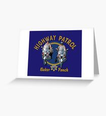 CHIPS TV SERIES - BAKER AND PONCH Greeting Card