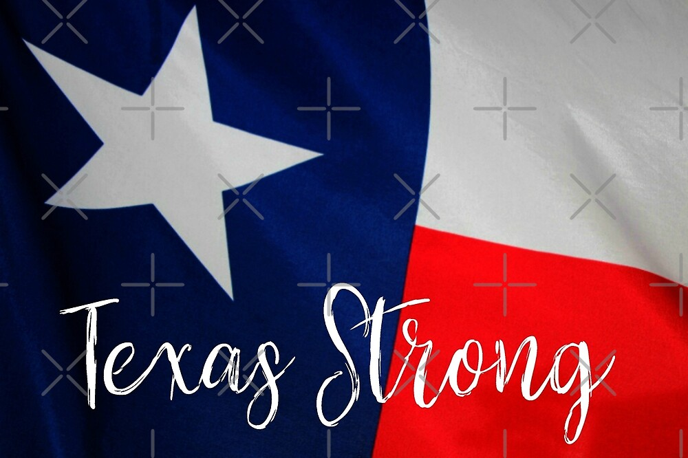 Texas Strong by Jayhawkgirl