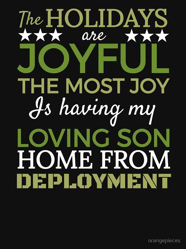 Joyful Holidays Loving Son is Coming Home from Deployment Santa Shirt by orangepieces