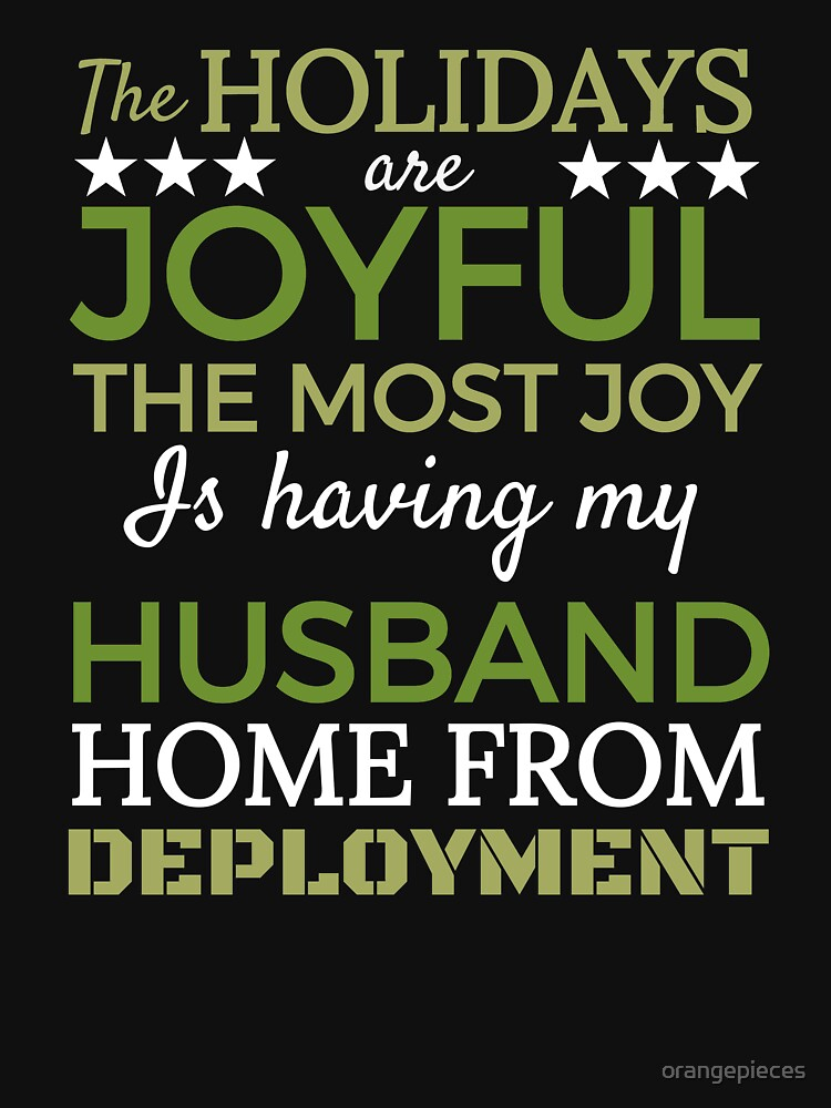 Joyful Holidays Husband is Coming Home from Deployment Santa Shirt. by orangepieces