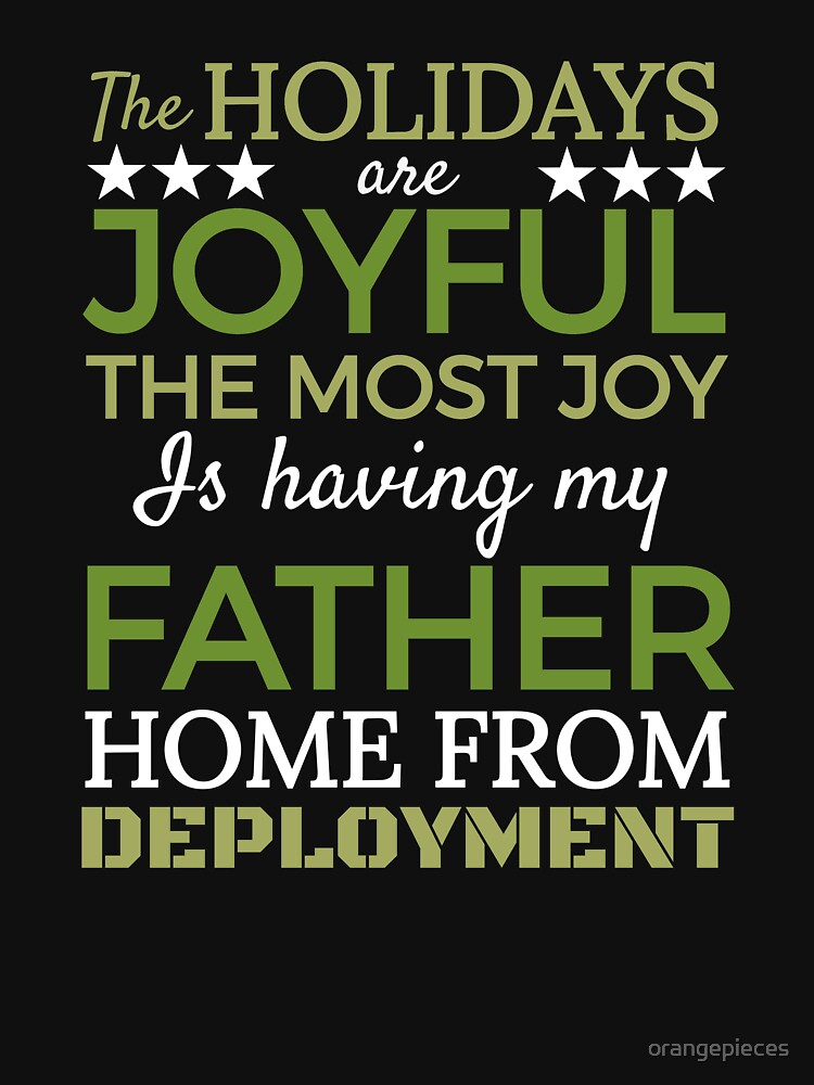 Joyful Holidays Father is Coming Home from Deployment Santa Shirt by orangepieces