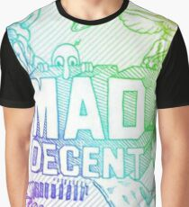 mad decent Graphic T-Shirt