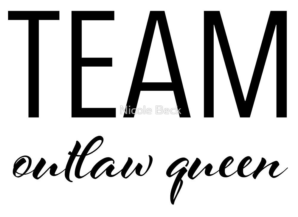 Team Outlaw Queen by Niki Sue