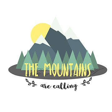 The mountains are calling  by amedeea
