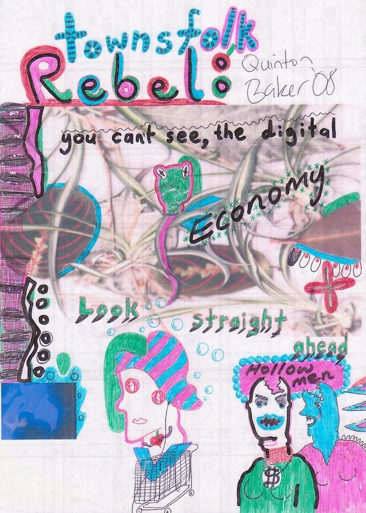Towns Folk Rebel (Hollow Men) by Quinton Baker