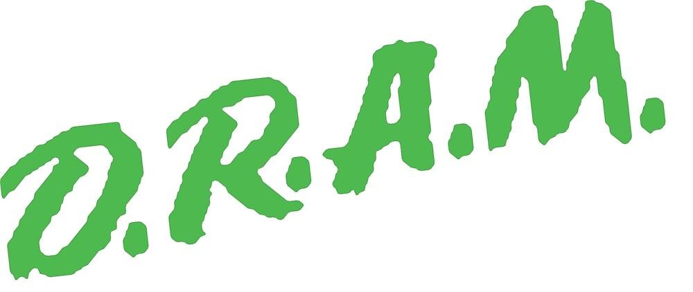 D.R.A.M - D.A.R.E. To Keep Off Drugs by kurlykael