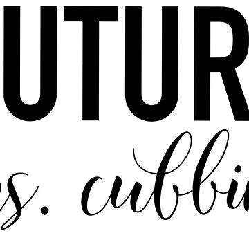 Future Mrs. Cubbins by Drunken-Sailor