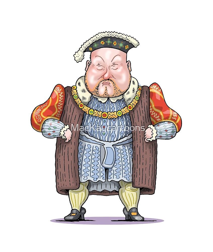 Henry VIII by MacKaycartoons