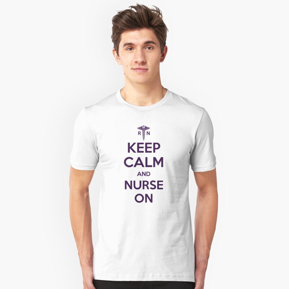 Keep Calm and Nurse On - Purple Lettering Unisex T-Shirt Front