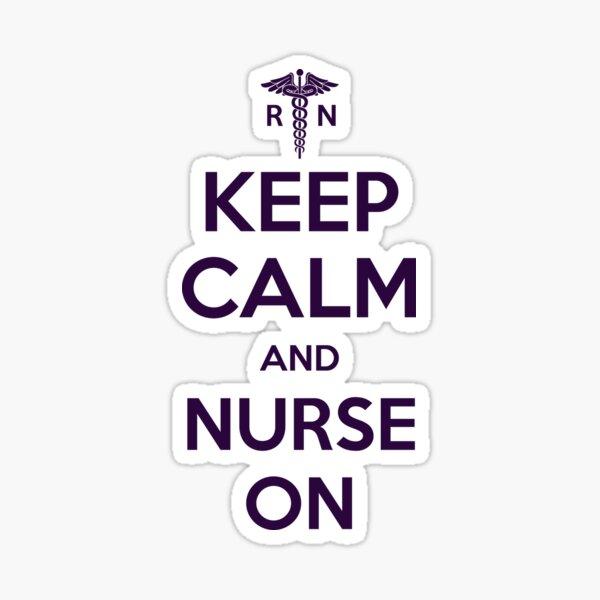 Keep Calm and Nurse On - Purple Lettering Sticker