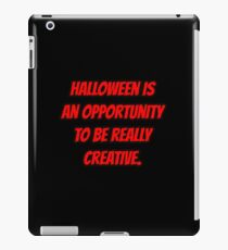Halloween is an opportunity to be really creative. iPad Case/Skin