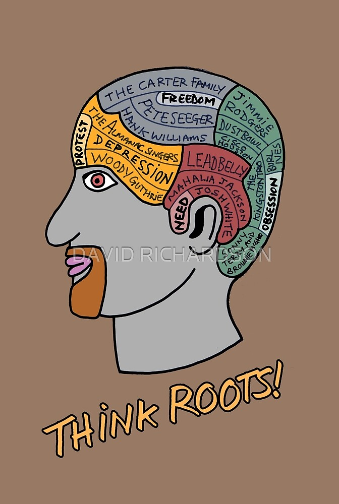 THINK ROOTS! by DAVID RICHARDSON