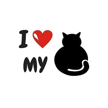 Cool t shirt - I Love My Cat - By G.B Fashion Care		 by gubolta