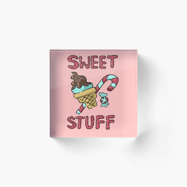 Sweet Stuff Acrylic Block