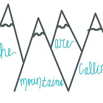 The Mountains are Calling by Ellahageman