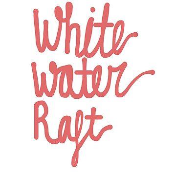 Whitewater rafting  by Ellahageman