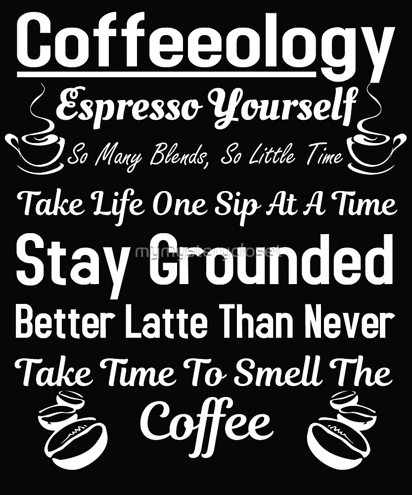 Coffeeology by mymysterycloset