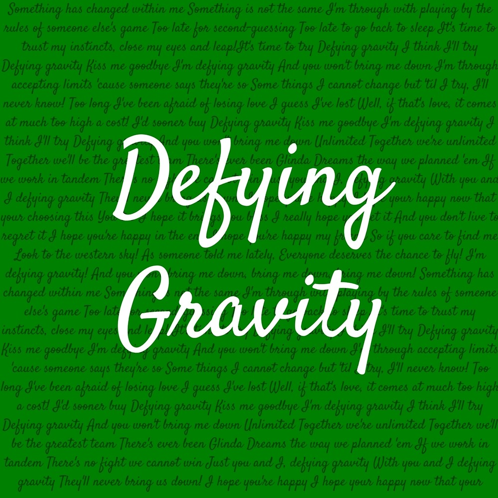 Defying gravity by Holly Coleman