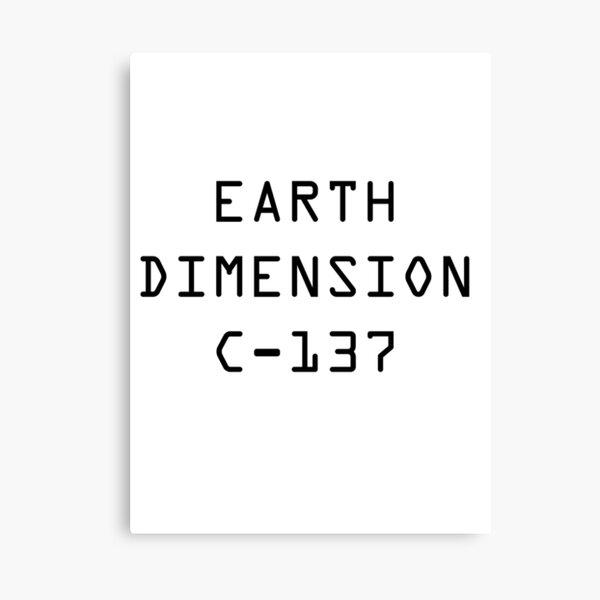 Earth Dimension C-137 Canvas Print