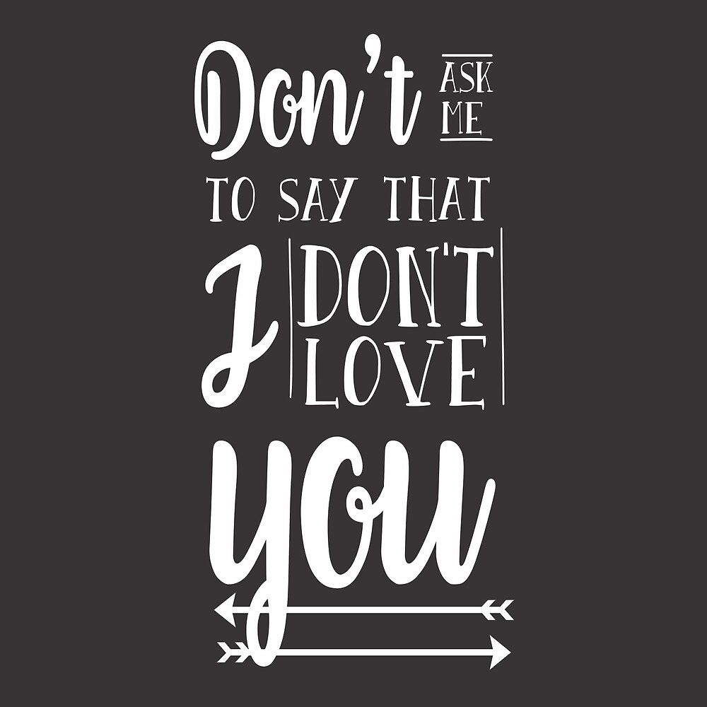 Olicity...don't ask me to say that I don't love you by YasminGuedes