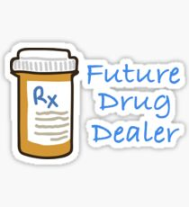 drug dealer Sticker