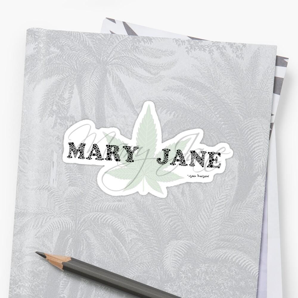 Mary Jane - Weed Leaf Typography - Cool Stoner Design by Sago-Design