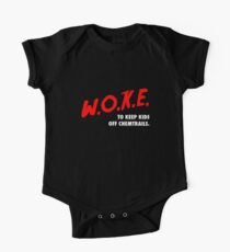 WOKE, um Kinder von Chemtrails abzuhalten Baby Body Kurzarm
