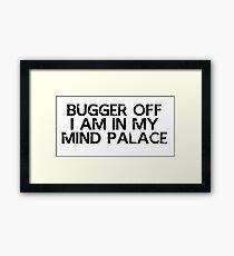 I need to go to my mind palace Framed Print