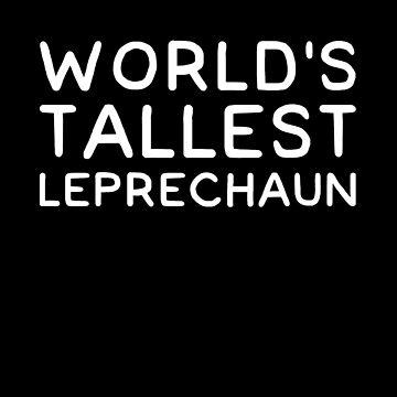 World's tallest leprechaun by alexmichel91