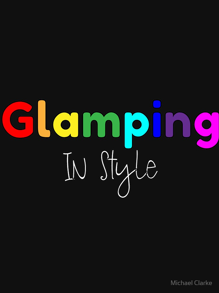 Glamping In Style by Mikeyy109