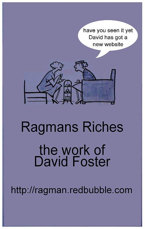 Ragmans Riches by ragman