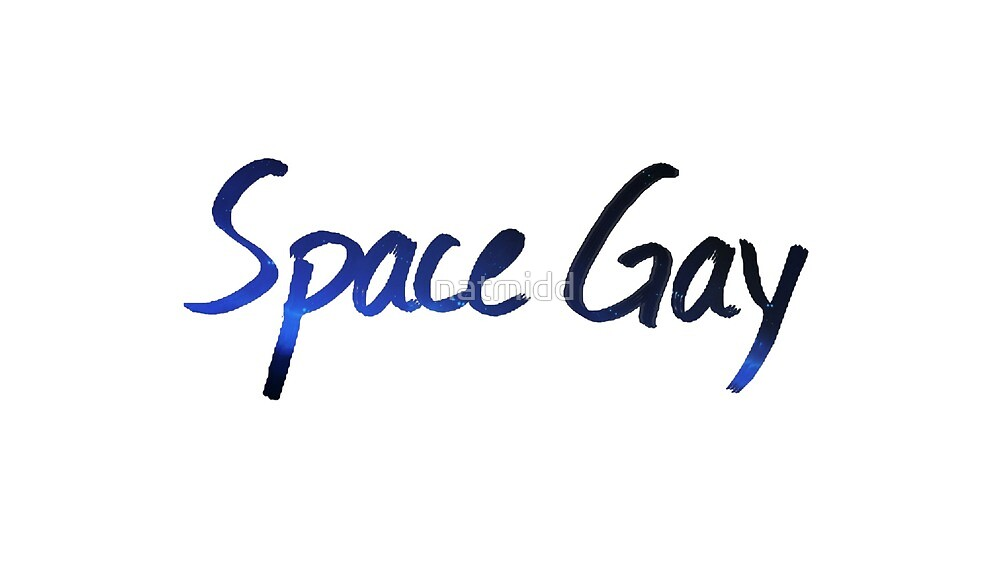 Space Gay by natmidd