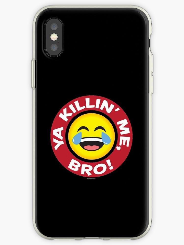 Ya Killin Me Bro Emoji Qui Pleure De Rire Coques Et Skins