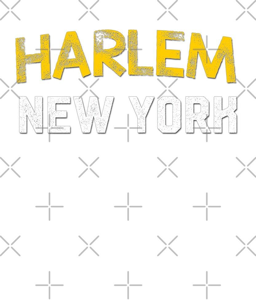 Harlem New York by Dream Imagine Create .
