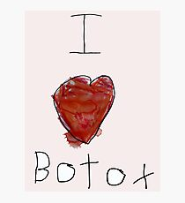 I Love Botox Photographic Print