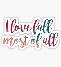 I Love Fall Most of All Sticker