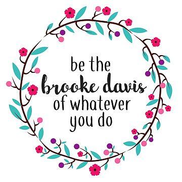 Sé el Brooke Davis de lo que sea que hagas de annmariestowe