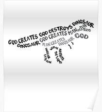 God creates dinosaur Poster