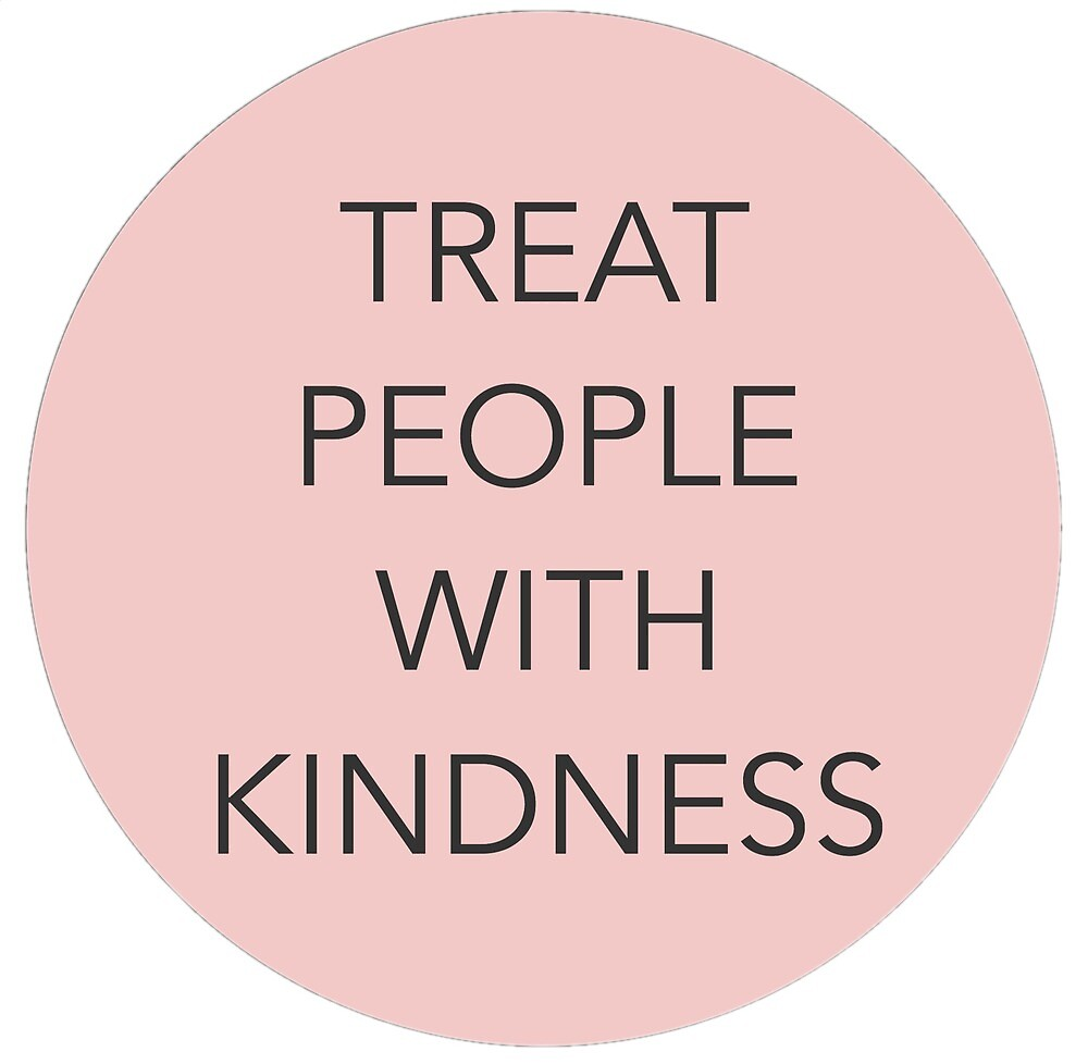 treat people with kindness pink by flowerfeast