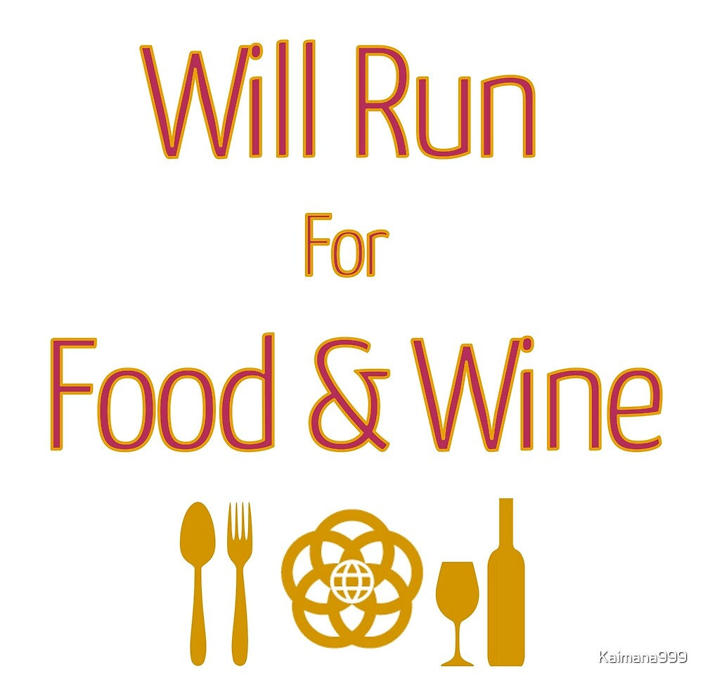 Will Run For Food and Wine by Kaimana999