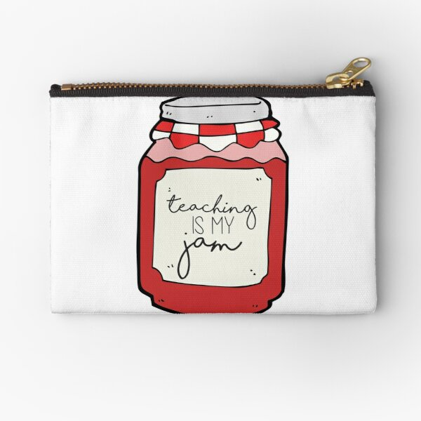 Teaching is my Jam Zipper Pouch
