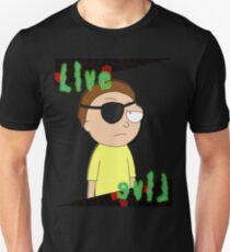 Live eviL - Evil Morty T-Shirt