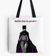 Justice Has No Gender -  Batwoman  Tote Bag