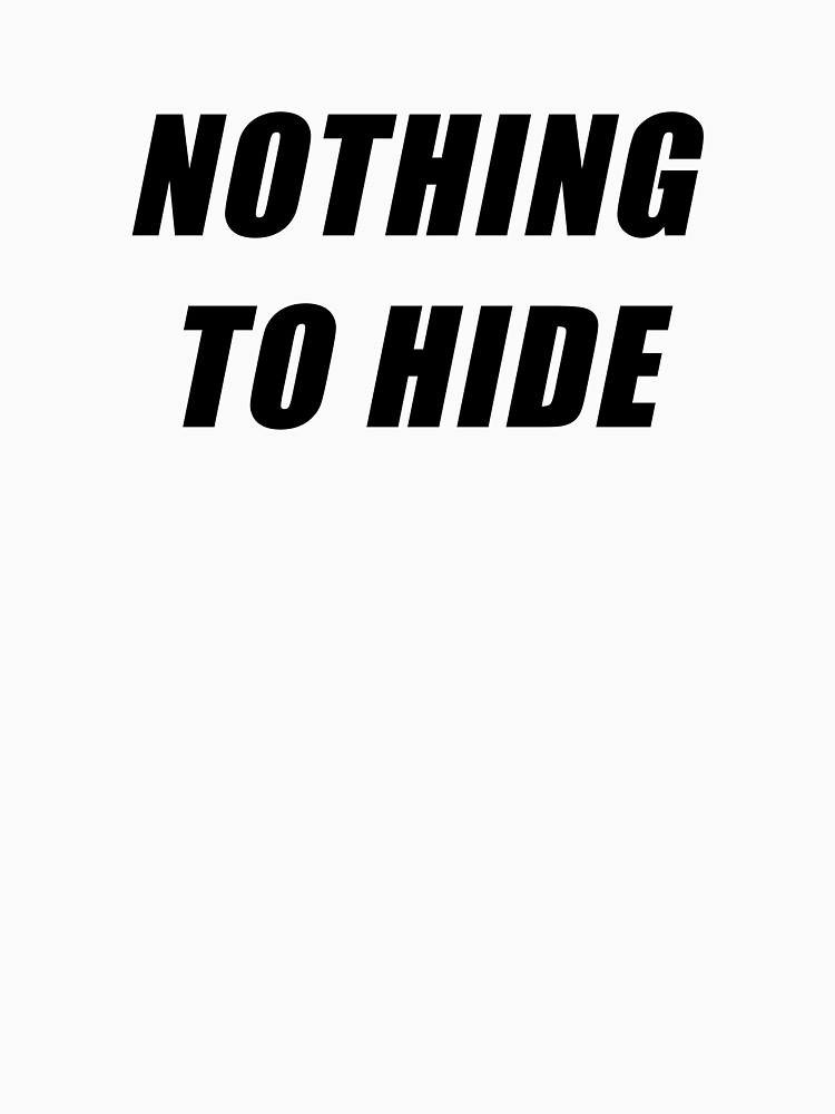 Nothing to Hide by samcallou