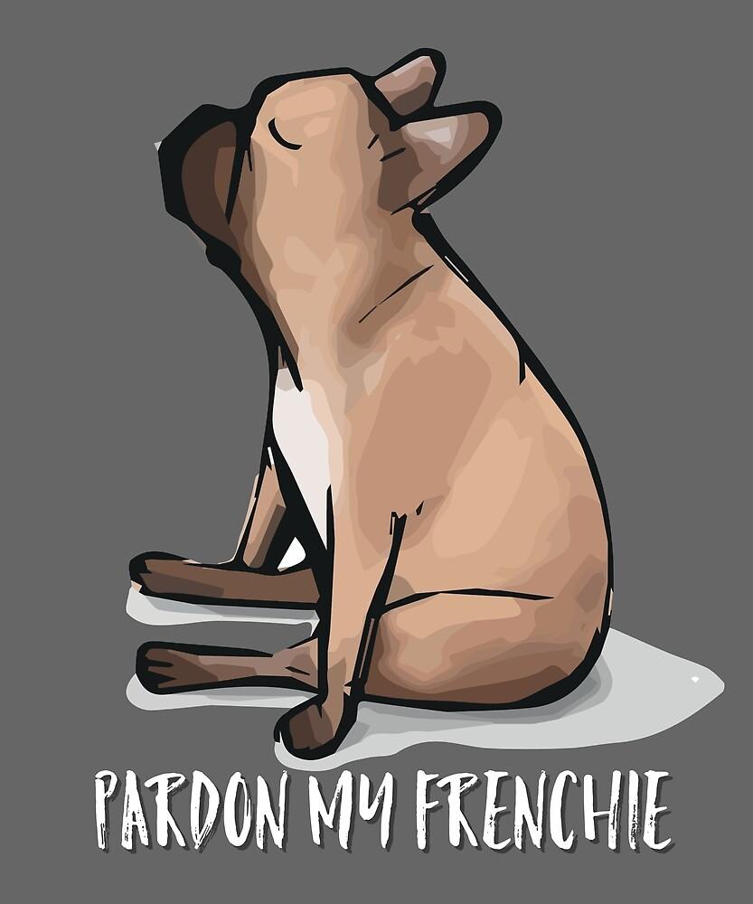 Pardon My Frenchie: French Bulldog Design by MJPlamann