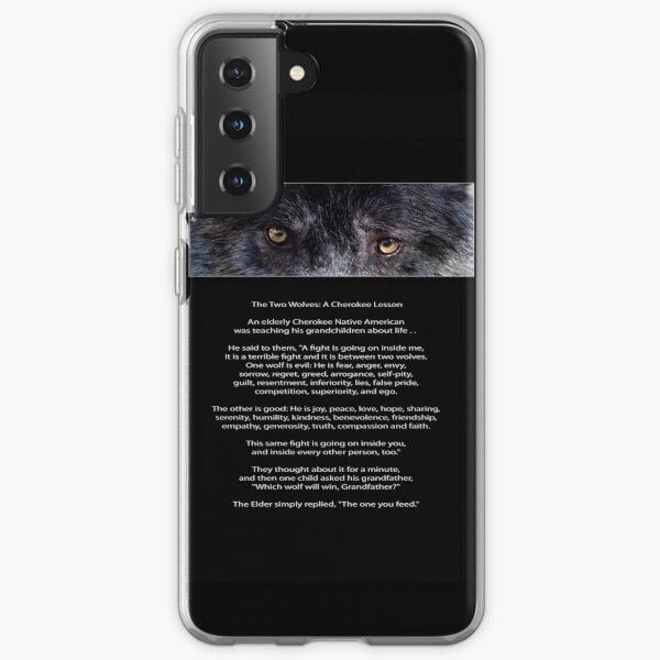 """""""Wolf Eyes"""" The TWO WOLVES CHEROKEE TALE  Samsung Galaxy Soft Case"""
