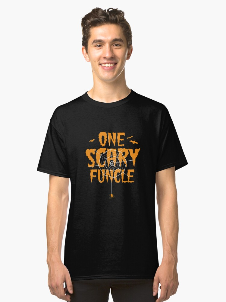 One Scary Funcle T-Shirt Funny Uncle Costume Halloween Tees Classic T-Shirt Front