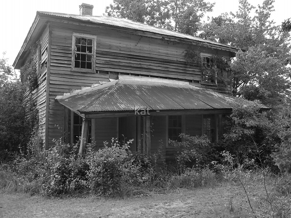 This old House by kat  -