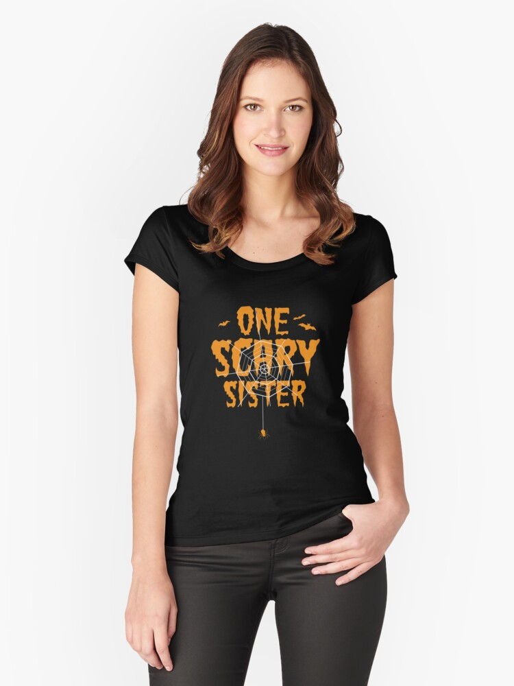 One Scary Sister T-Shirt Funny Halloween Tomb It May Concern Tee Women's Fitted Scoop T-Shirt Front